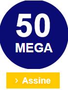 Assinar plano 50 MEGA